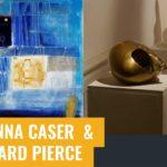 Anna Caser e Richard Pierce  alla Galleria Giustizia Vecchia