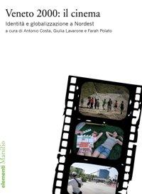 veneto 2000 - cinema - cinema veneto - marsilio
